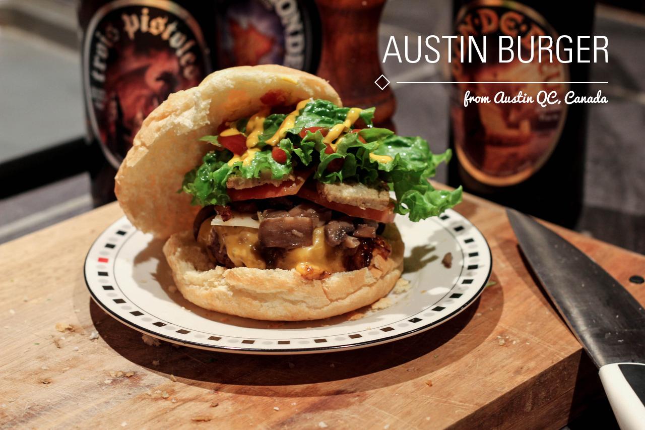 Austin burger (homemade in Canada)
